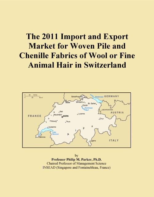 The 2011 Import and Export Market for Woven Pile and Chenille Fabrics of Wool or Fine Animal Hair in Switzerland - Product Image