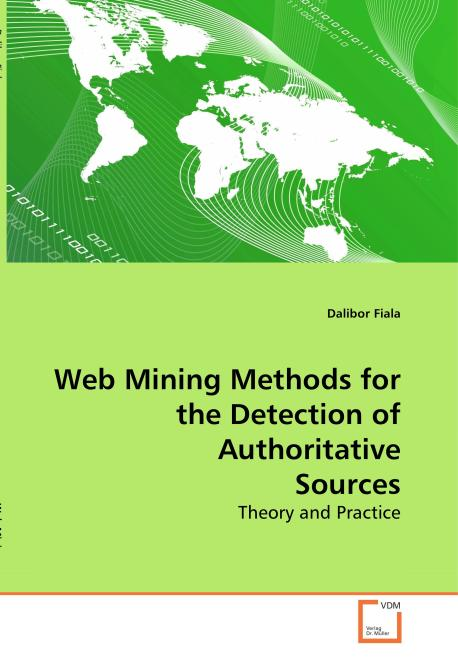 Web Mining Methods for the Detection of Authoritative Sources. Edition No. 1 - Product Image