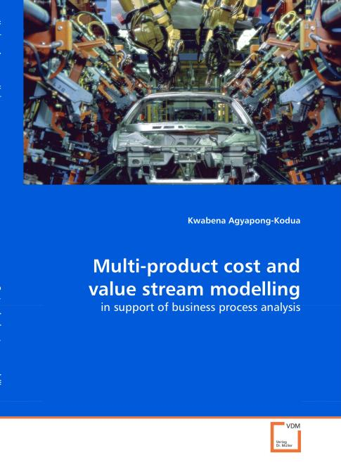 Multi-product cost and value stream modelling. Edition No. 1 - Product Image
