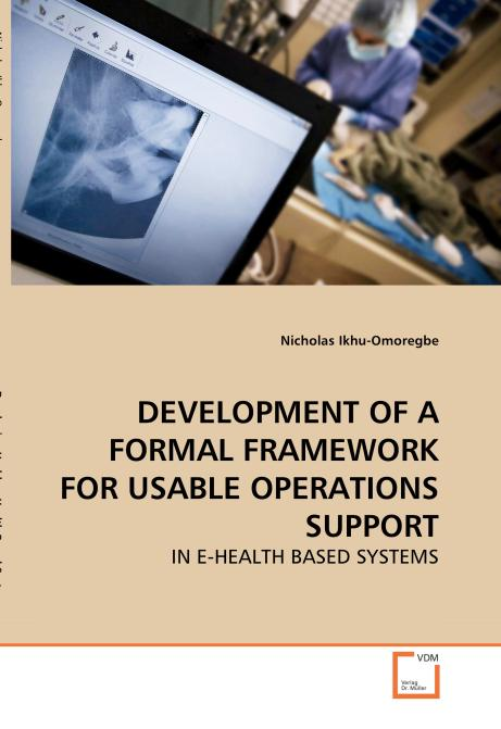 DEVELOPMENT OF A FORMAL FRAMEWORK FOR USABLE OPERATIONS SUPPORT. Edition No. 1 - Product Image