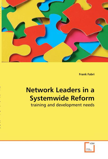 Network Leaders in a Systemwide Reform. Edition No. 1 - Product Image