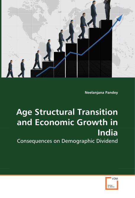 Age Structural Transition and Economic Growth in India. Edition No. 1 - Product Image