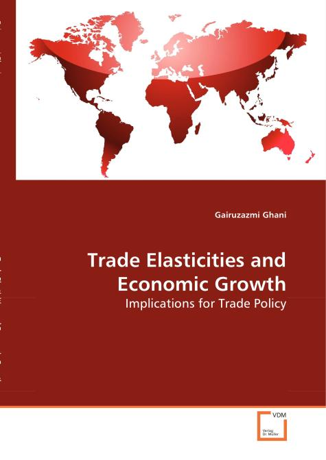 Trade Elasticities and Economic Growth. Edition No. 1 - Product Image