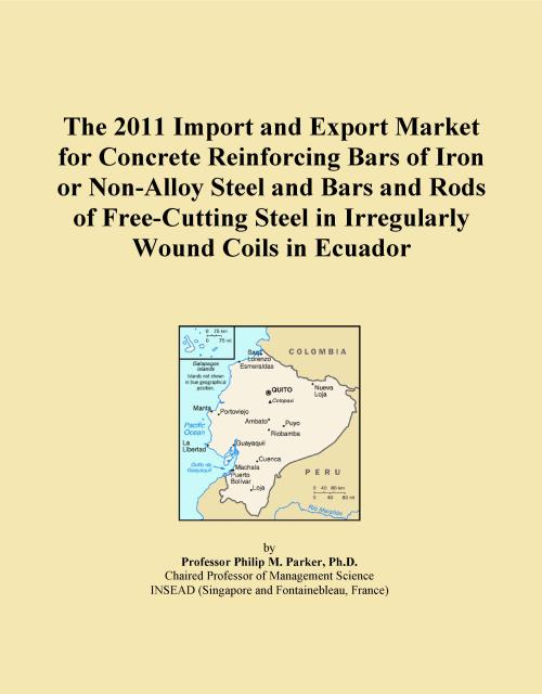 The 2011 Import and Export Market for Concrete Reinforcing Bars of Iron or Non-Alloy Steel and Bars and Rods of Free-Cutting Steel in Irregularly Wound Coils in Ecuador - Product Image