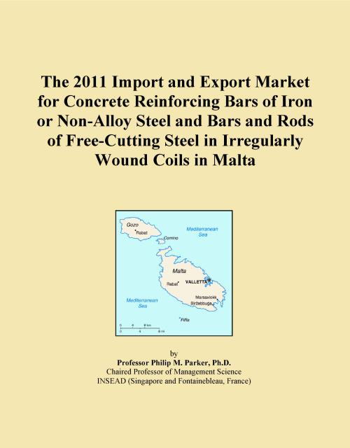 The 2011 Import and Export Market for Concrete Reinforcing Bars of Iron or Non-Alloy Steel and Bars and Rods of Free-Cutting Steel in Irregularly Wound Coils in Malta - Product Image