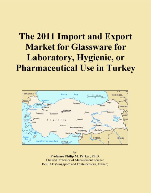 The 2011 Import and Export Market for Glassware for Laboratory, Hygienic, or Pharmaceutical Use in Turkey - Product Image
