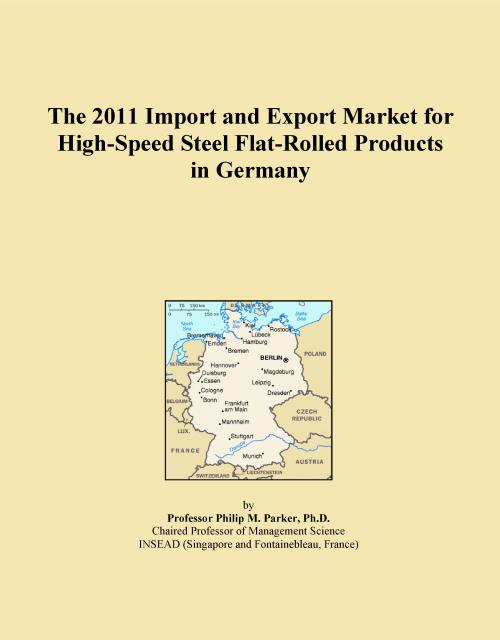 The 2011 Import and Export Market for High-Speed Steel Flat-Rolled Products in Germany - Product Image