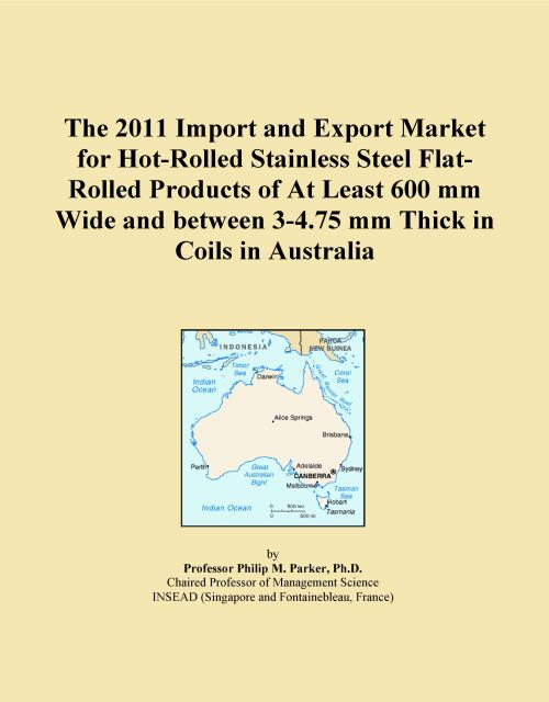 The 2011 Import and Export Market for Hot-Rolled Stainless Steel Flat-Rolled Products of At Least 600 mm Wide and between 3-4.75 mm Thick in Coils in Australia - Product Image