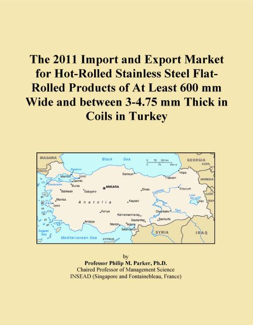 The 2011 Import and Export Market for Hot-Rolled Stainless Steel Flat-Rolled Products of At Least 600 mm Wide and between 3-4.75 mm Thick in Coils in Turkey - Product Image