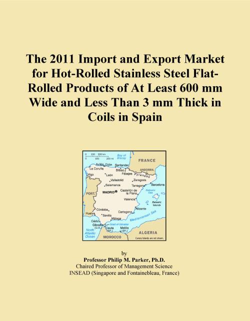 The 2011 Import and Export Market for Hot-Rolled Stainless Steel Flat-Rolled Products of At Least 600 mm Wide and Less Than 3 mm Thick in Coils in Spain - Product Image