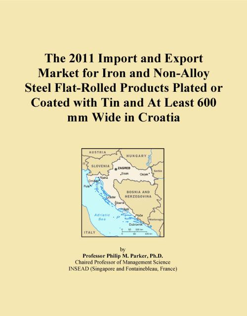 The 2011 Import and Export Market for Iron and Non-Alloy Steel Flat-Rolled Products Plated or Coated with Tin and At Least 600 mm Wide in Croatia - Product Image
