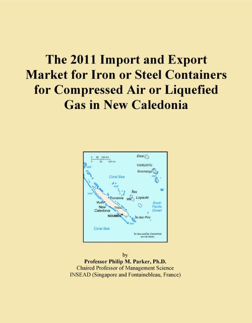 The 2011 Import and Export Market for Iron or Steel Containers for Compressed Air or Liquefied Gas in New Caledonia - Product Image