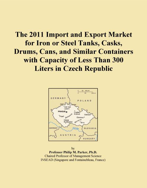 The 2011 Import and Export Market for Iron or Steel Tanks, Casks, Drums, Cans, and Similar Containers with Capacity of Less Than 300 Liters in Czech Republic - Product Image