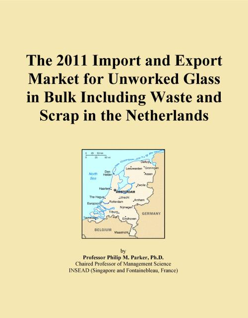 The 2011 Import and Export Market for Unworked Glass in Bulk Including Waste and Scrap in the Netherlands - Product Image