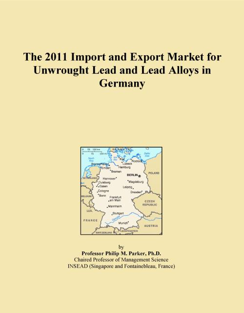 The 2011 Import and Export Market for Unwrought Lead and Lead Alloys in Germany - Product Image