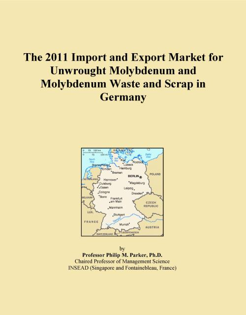 The 2011 Import and Export Market for Unwrought Molybdenum and Molybdenum Waste and Scrap in Germany - Product Image