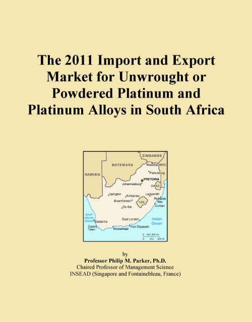The 2011 Import and Export Market for Unwrought or Powdered Platinum and Platinum Alloys in South Africa - Product Image