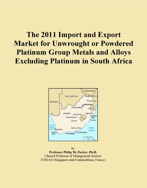 The 2011 Import and Export Market for Unwrought or Powdered Platinum Group Metals and Alloys Excluding Platinum in South Africa - Product Image