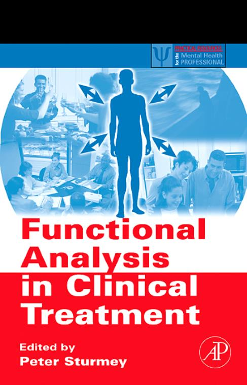 Functional Analysis in Clinical Treatment. Practical Resources for the Mental Health Professional - Product Image