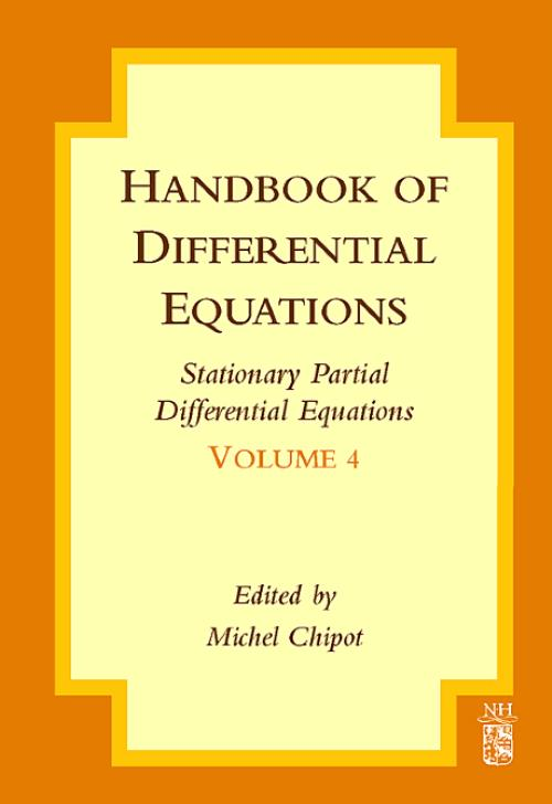 Handbook of Differential Equations: Stationary Partial Differential Equations, Vol 4 - Product Image