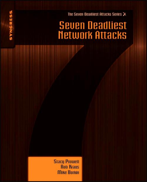 Seven Deadliest Network Attacks - Product Image