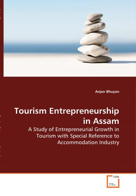 Tourism Entrepreneurship in Assam. Edition No. 1 - Product Image