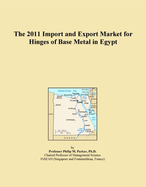 The 2011 Import and Export Market for Hinges of Base Metal in Egypt - Product Image
