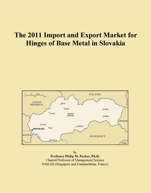 The 2011 Import and Export Market for Hinges of Base Metal in Slovakia - Product Image