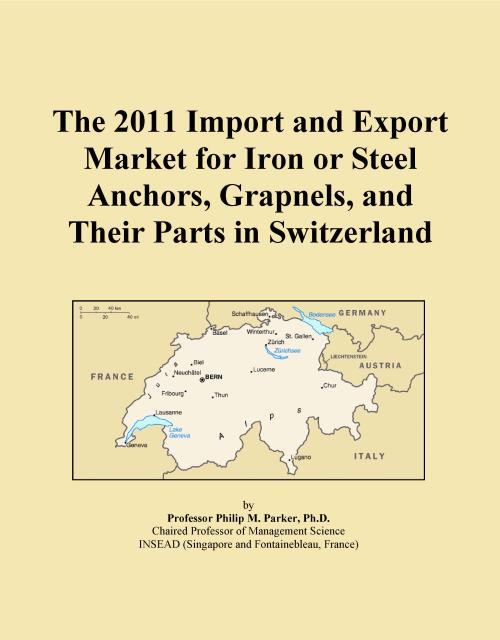 The 2011 Import and Export Market for Iron or Steel Anchors, Grapnels, and Their Parts in Switzerland - Product Image