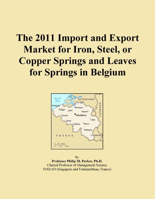 The 2011 Import and Export Market for Iron, Steel, or Copper Springs and Leaves for Springs in Belgium - Product Image