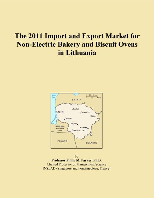 The 2011 Import and Export Market for Non-Electric Bakery and Biscuit Ovens in Lithuania - Product Image