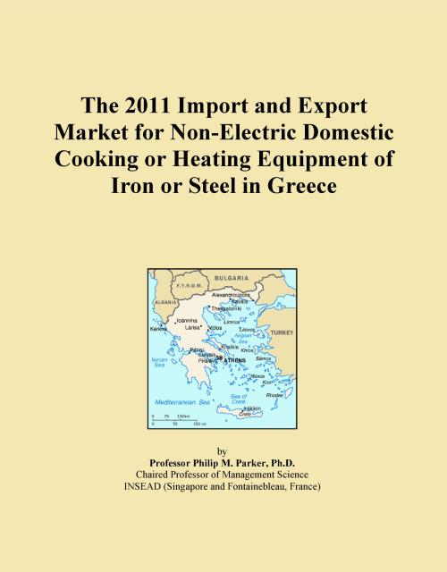 The 2011 Import and Export Market for Non-Electric Domestic Cooking or Heating Equipment of Iron or Steel in Greece - Product Image