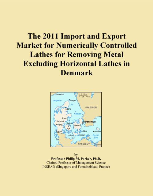 The 2011 Import and Export Market for Numerically Controlled Lathes for Removing Metal Excluding Horizontal Lathes in Denmark - Product Image