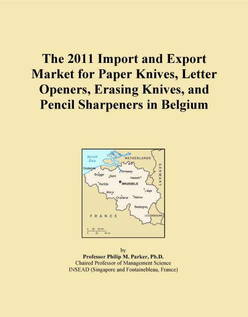 The 2011 Import and Export Market for Paper Knives, Letter Openers, Erasing Knives, and Pencil Sharpeners in Belgium - Product Image