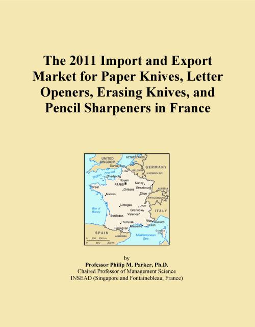 The 2011 Import and Export Market for Paper Knives, Letter Openers, Erasing Knives, and Pencil Sharpeners in France - Product Image