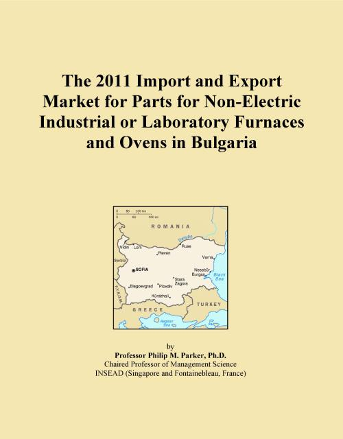 The 2011 Import and Export Market for Parts for Non-Electric Industrial or Laboratory Furnaces and Ovens in Bulgaria - Product Image