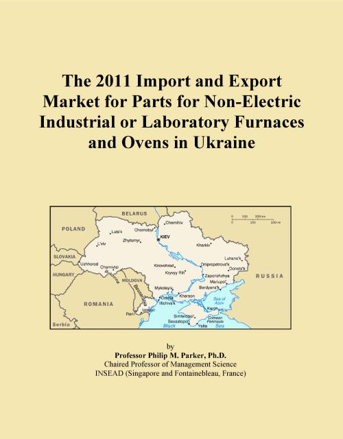 The 2011 Import and Export Market for Parts for Non-Electric Industrial or Laboratory Furnaces and Ovens in Ukraine - Product Image