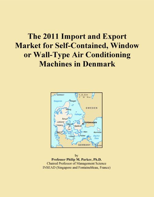 The 2011 Import and Export Market for Self-Contained, Window or Wall-Type Air Conditioning Machines in Denmark - Product Image