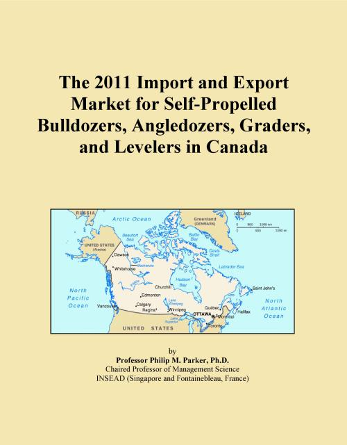 The 2011 Import and Export Market for Self-Propelled Bulldozers, Angledozers, Graders, and Levelers in Canada - Product Image