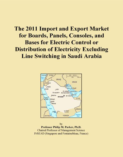 The 2011 Import and Export Market for Boards, Panels, Consoles, and Bases for Electric Control or Distribution of Electricity Excluding Line Switching in Saudi Arabia - Product Image