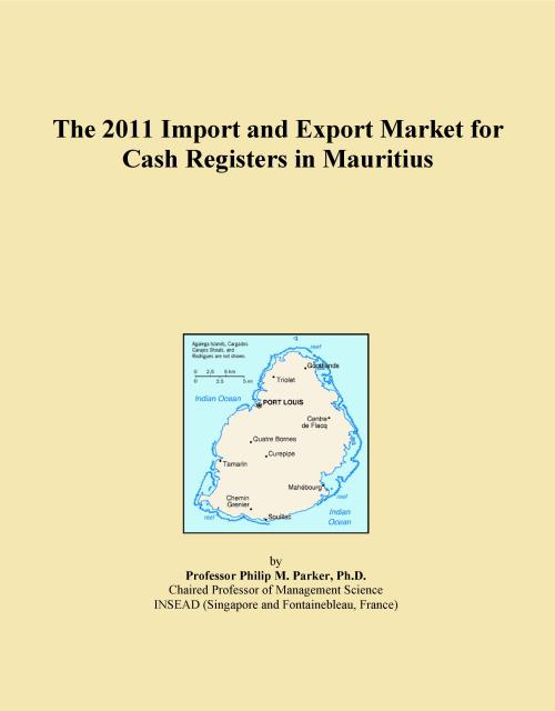 The 2011 Import and Export Market for Cash Registers in Mauritius - Product Image