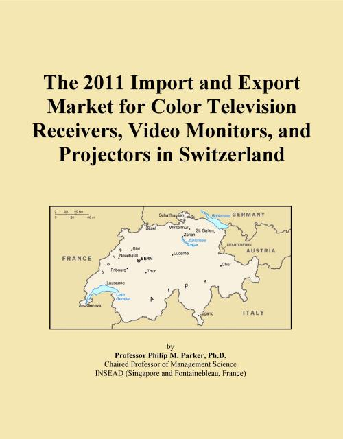 The 2011 Import and Export Market for Color Television Receivers, Video Monitors, and Projectors in Switzerland - Product Image