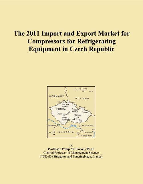 The 2011 Import and Export Market for Compressors for Refrigerating Equipment in Czech Republic - Product Image