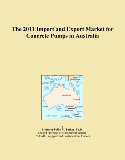 The 2011 Import and Export Market for Concrete Pumps in Australia - Product Image
