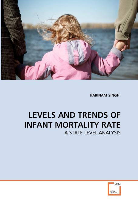 LEVELS AND TRENDS OF INFANT MORTALITY RATE. Edition No. 1 - Product Image