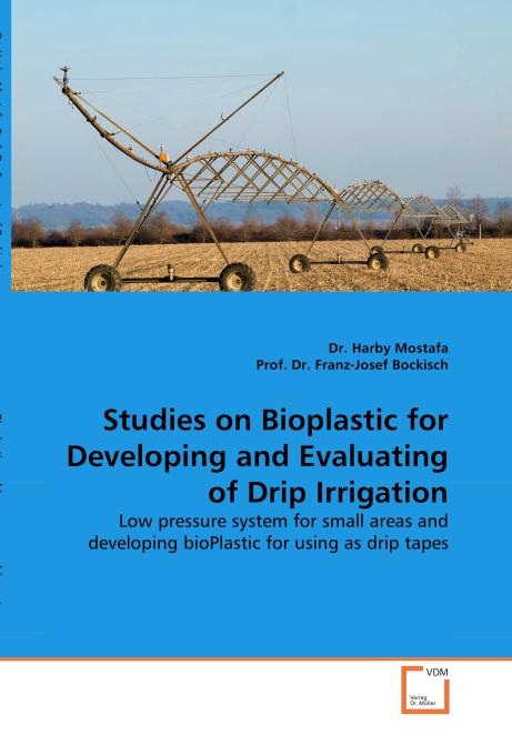 Studies on Bioplastic for Developing and Evaluating of Drip Irrigation. Edition No. 1 - Product Image