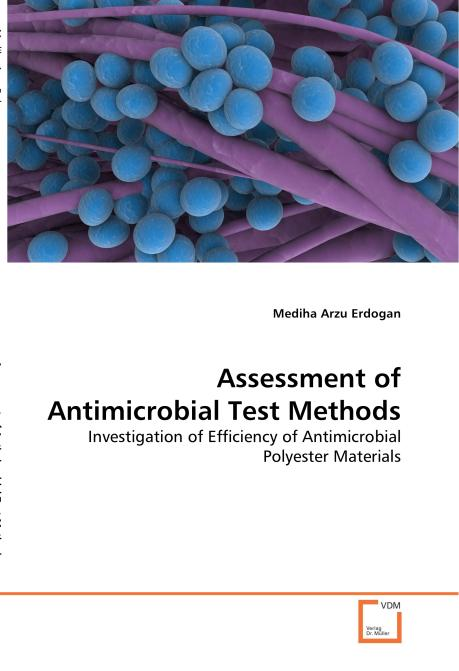 Assessment of Antimicrobial Test Methods. Edition No. 1 - Product Image