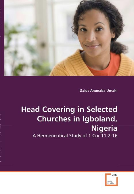 Head Covering in Selected Churches in Igboland, Nigeria. Edition No. 1 - Product Image