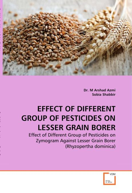 EFFECT OF DIFFERENT GROUP OF PESTICIDES ON LESSER GRAIN BORER. Edition No. 1 - Product Image