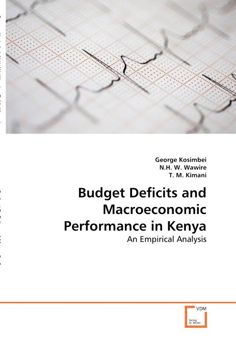 Budget Deficits and Macroeconomic Performance in Kenya. Edition No. 1 - Product Image